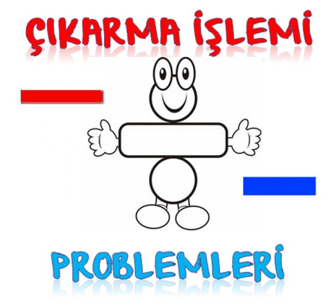 1. SINIF ÇIKARMA İŞLEMİ PROBLEMLERİ 8