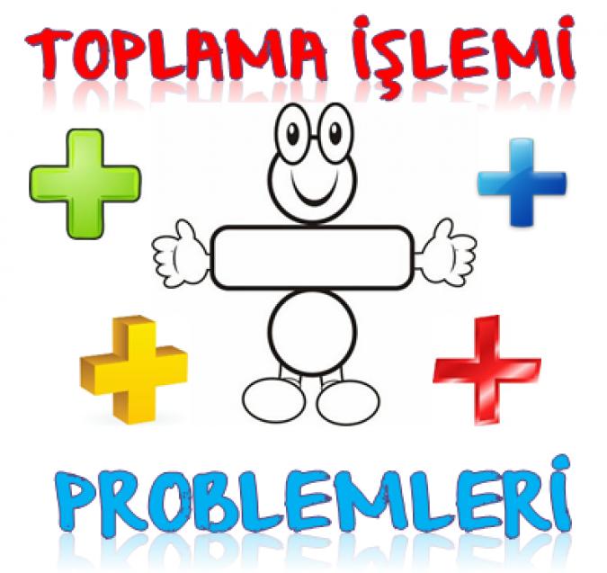 1. SINIF TOPLAMA İŞLEMİ PROBLEMLERİ 8