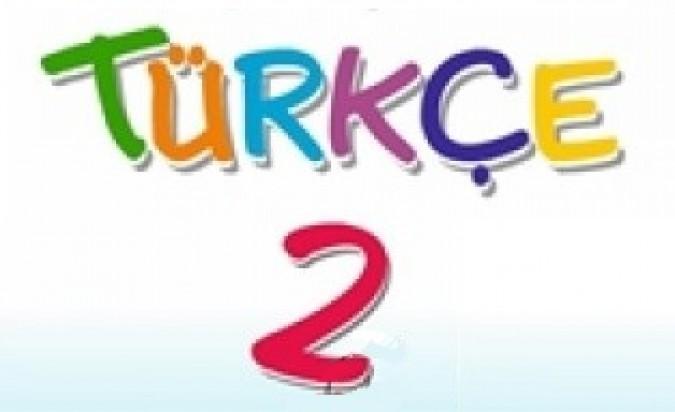 2 Sinif Turkce Etkinlikleri Seyit Ahmet Uzun Egitime Yeni Bir